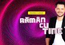 Raman Cu Tine – Sezonul 1 Episodul 1 – 4 August 2020 Online